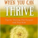 Why Just Survive When You Can Thrive. A Book Review.