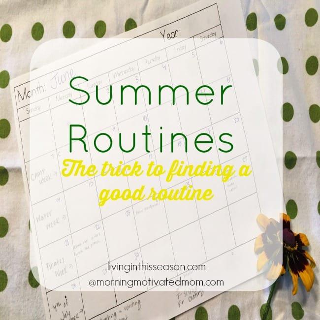 Summer-Routines