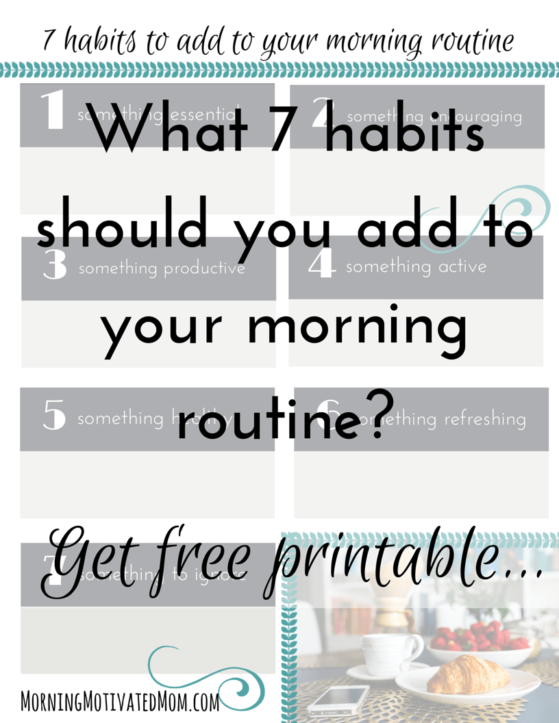 7 habits to add to your morning routine Newsletter Signup