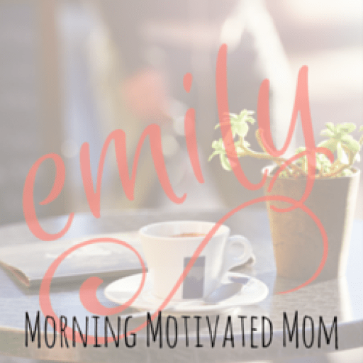 cropped-Emily-Morning-Motivated-Mom.png