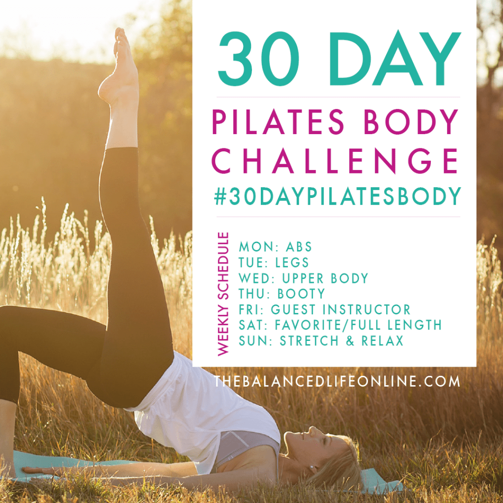 March Mini Goal: Complete 30 Days of Pilates. 30 Day Pilates Body Challenge by The Balanced Life.