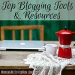 Top Blogging Tools and Resources