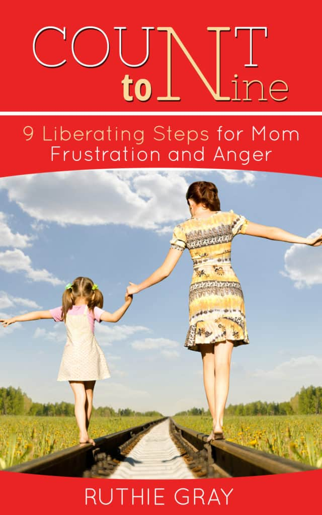 Count to Nine, 9 Liberating Steps for Mom Anger and Frustration (2)
