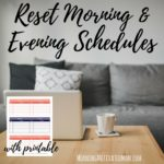 September Mini Goal: Plan Out Morning and Evening Schedules