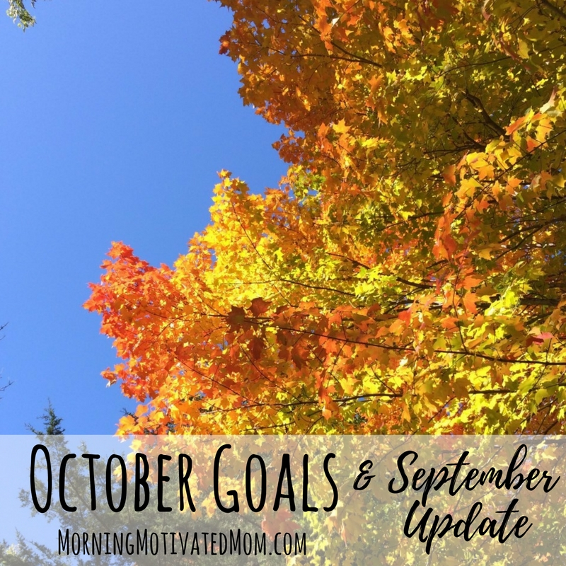 Monthly Goals - October